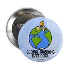 "global warming isn't cool 2.25"" Button"