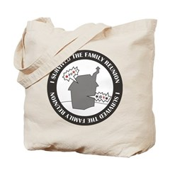 Survived Reunion Tote Bag