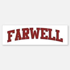 FARWELL Design Bumper Bumper Bumper Sticker