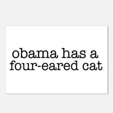 Obama Has a Four-Eared Cat Postcards (Package of 8