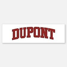 DUPONT Design Bumper Bumper Bumper Sticker