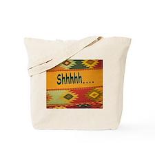 Shhhhh Tote Bag
