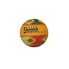 Shhhhh Mini Button