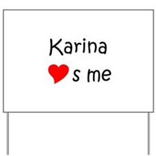 Cool Karina Yard Sign