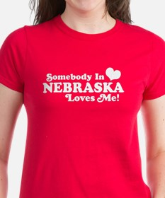 Somebody in Nebraska Loves Me Tee
