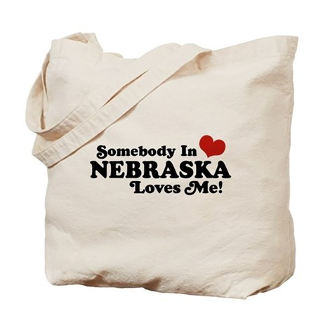 Somebody in Nebraska Loves Me Tote Bag