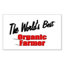 """The World's Best Organic Farmer"" Decal"