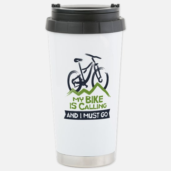 My Bike is Calling Stainless Steel Travel Mug