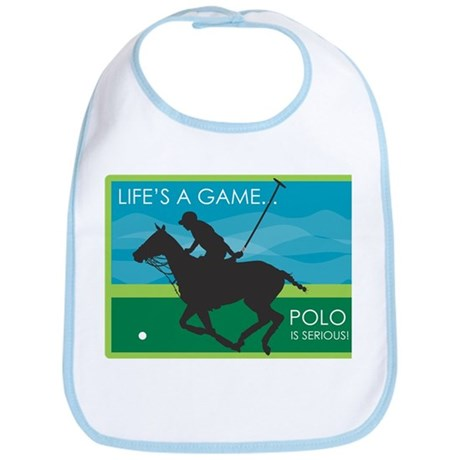 Life's a Game Polo is SERIOUS! Bib