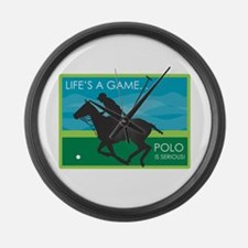 Life's a Game Polo is SERIOUS! Large Wall Clock