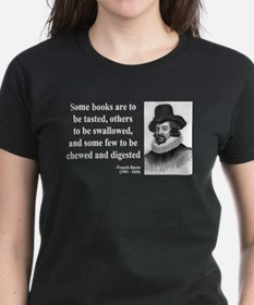 Francis Bacon Quote 5 Tee