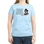 Francis Bacon Quote 5 Women's Light T-Shirt