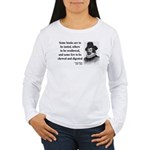 Francis Bacon Quote 5 Women's Long Sleeve T-Shirt