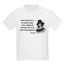 Francis Bacon Quote 5 T-Shirt