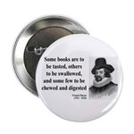 """Francis Bacon Quote 5 2.25"""" Button (100 pack)"""