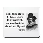 Francis Bacon Quote 5 Mousepad
