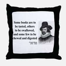 Francis Bacon Quote 5 Throw Pillow