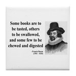 Francis Bacon Quote 5 Tile Coaster