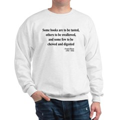 Francis Bacon Text 5 Sweatshirt