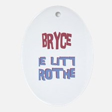Bryce - The Little Brother Oval Ornament