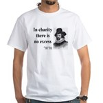 Francis Bacon Quote 6 White T-Shirt