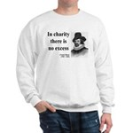 Francis Bacon Quote 6 Sweatshirt