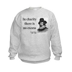 Francis Bacon Quote 6 Sweatshirt
