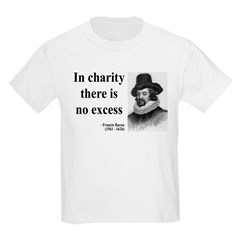 Francis Bacon Quote 6 T-Shirt