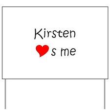 Unique Kirsten Yard Sign