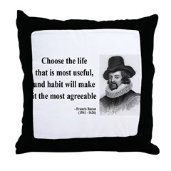 Francis Bacon Quote 7 Throw Pillow