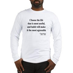 Francis Bacon Text 7 Long Sleeve T-Shirt