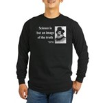 Francis Bacon Quote 8 Long Sleeve Dark T-Shirt