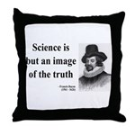 Francis Bacon Quote 8 Throw Pillow