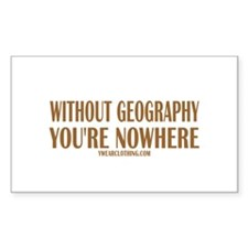 Nowhere without Geography Rectangle Sticker 10 pk