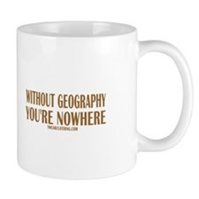 Nowhere without Geography Mug