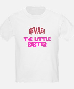 Nevaeh - The Little Sister T-Shirt