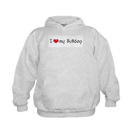 I Love My Bulldog Kids Hoodie