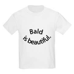 Bald is Beautiful Kids T-Shirt