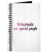 Bridesmaids Are Special People Journal