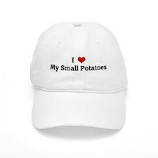 I Love My Small Potatoes Baseball Cap