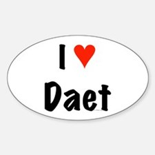 I love Daet Oval Decal