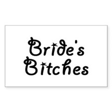 Bride's Bitches Rectangle Decal