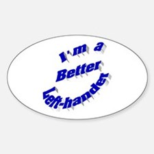 Better Left-hander Oval Decal