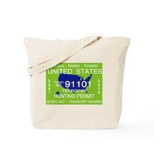 """Terrorist Hunting Permit"" Tote Bag"