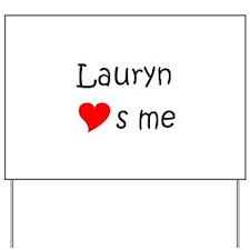 Lauryn Yard Sign