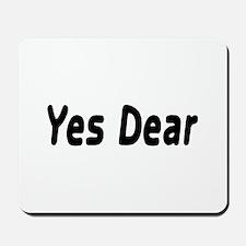 Yes Dear Mousepad