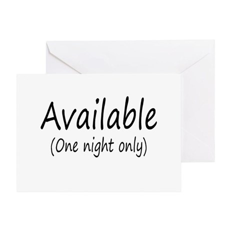 Available (One Night Only) Greeting Card