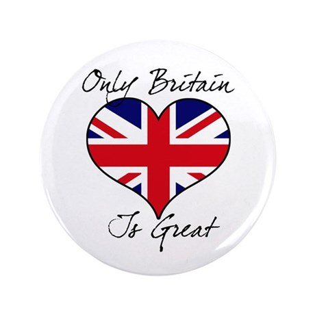 "Only Britain Is Great 3.5"" Button (100 pack)"