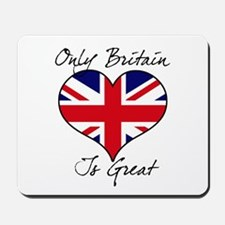 Only Britain Is Great Mousepad