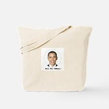 He's no Hillary ! Tote Bag